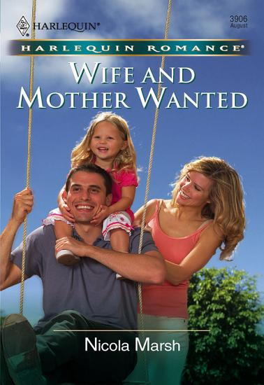 Wife and Mother Wanted  Mills   Boon Cherish  PDF