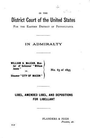 Records in the Action of William A  McLean Vs  Steamer City of Macon  and New England and Savannah Steamship Company Vs  Steamtug Eva Wall PDF
