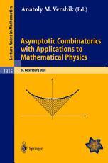 Asymptotic Combinatorics with Applications to Mathematical Physics PDF