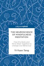 The Neuroscience of Mindfulness Meditation