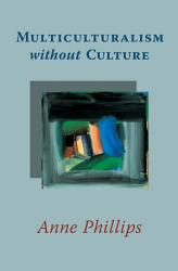 Multiculturalism Without Culture Book PDF