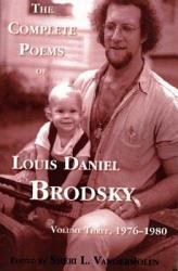 The Complete Poems Of Louis Daniel Brodsky Volume One 1963 1967 Book PDF