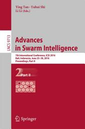 Advances in Swarm Intelligence: 7th International Conference, ICSI 2016, Bali, Indonesia, June 25-30, 2016, Proceedings, Part 2