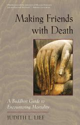 Making Friends With Death Book PDF