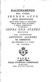 Ragionamento ... sopra una stanza dipinta dal celeberrimo A. Allegri da Correggio nel monistero di S. Paolo in Parma