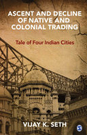 Ascent and Decline of Native and Colonial Trading