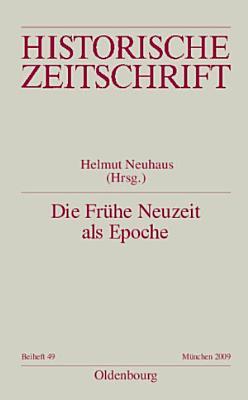 Die Fr  he Neuzeit als Epoche PDF