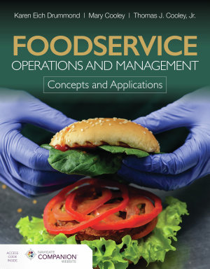 Foodservice Operations and Management  Concepts and Applications
