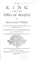 The King and the Miller of Mansfield  A Dramatick Tale  As it is Acted at the Theatre Royal in Drury Lane  By R  Dodsley PDF