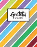 Grateful Goals: Journal Planner