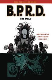 B.P.R.D. Volume 4: The Dead