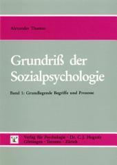 Grundriss der Sozialpsychologie: Grundlegende Begriffe und Prozesse