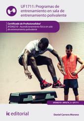 Programas de entrenamiento en sala de entrenamiento polivalente. AFDA0210
