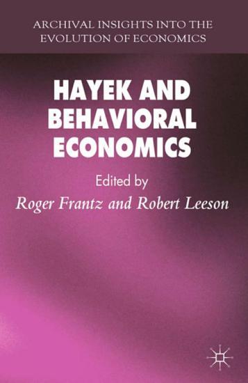 Hayek and Behavioral Economics PDF