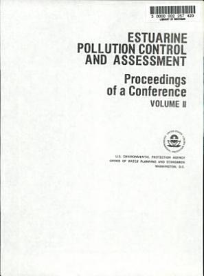 Estuarine Pollution Control and Assessment
