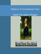 Rebecca of Sunnybrook Farm: Easyread Edition