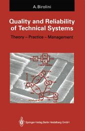 Quality and Reliability of Technical Systems: Theory - Practice - Management