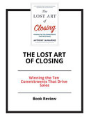 Summary of the Lost Art of Closing PDF
