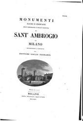 Monumenti sacri e profani dell'imperiale e reale Basilica di Sant' Ambrogio in Milano
