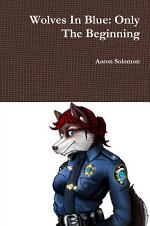 Wolves In Blue: Only The Beginning