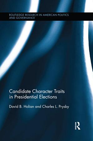 Candidate Character Traits in Presidential Elections PDF