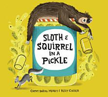 Sloth and Squirrel in a Pickle PDF