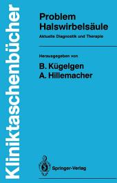 Problem Halswirbelsäule: Aktuelle Diagnostik und Therapie