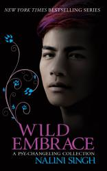Wild Embrace A Psy Changeling Collection Book PDF