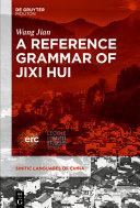 A Reference Grammar of Jixi Hui