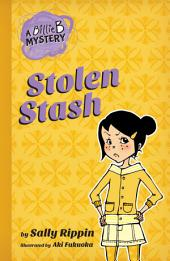 A Billie B Mystery #5: Stolen Stash
