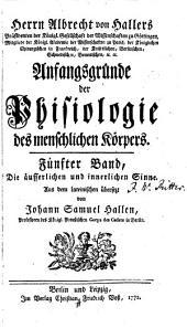 Anfangsgründe der Phisiologie des menschlichen Körpers: Band 5