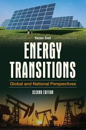 Energy Transitions: Global and National Perspectives, 2nd Edition: Edition 2