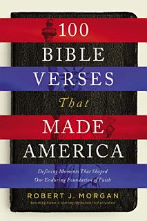 100 Bible Verses That Made America Book