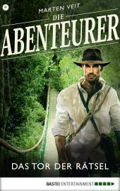 Die Abenteurer - Folge 09: Das Tor der Rätsel