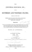 The Industrial Resources  Etc   of the Southern and Western States PDF