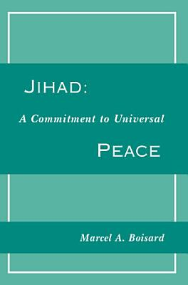 Jihad   A Commitment To Universal Peace