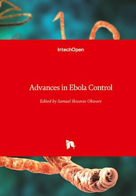 Advances in Ebola Control