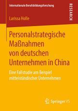 Personalstrategische Ma  nahmen von deutschen Unternehmen in China PDF