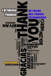 A Metodologia Pedagógica: No Ensino das Línguas Estrangeiras