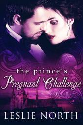 The Prince's Pregnant Challenge