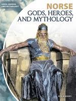 Norse Gods, Heroes, and Mythology