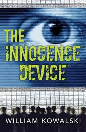 The Innocence Device