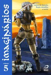 Imaginários - contos de fantasia, ficção científica e terror: Volume 5