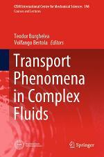 Transport Phenomena in Complex Fluids