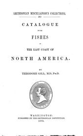 Catalogue of the Fishes of the East Coast of North America