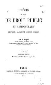Précis du cours de droit public et administratif professé à la Faculté de droit de Paris
