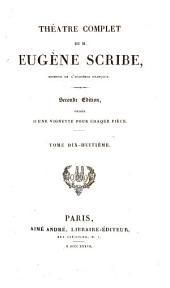 Théàtre complet de M. Eugène Scribe: Volume18