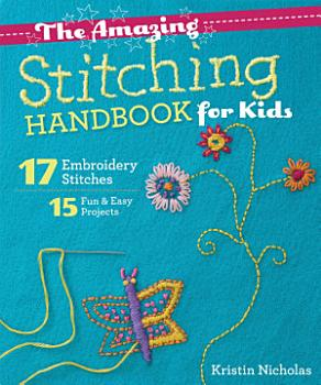 The Amazing Stitching Handbook for Kids PDF