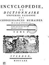 Encyclopédie, ou dictionnaire universel raisonné des connoissances humaines. Tome I. A---Ajo