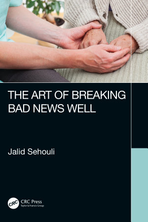 The Art of Breaking Bad News Well